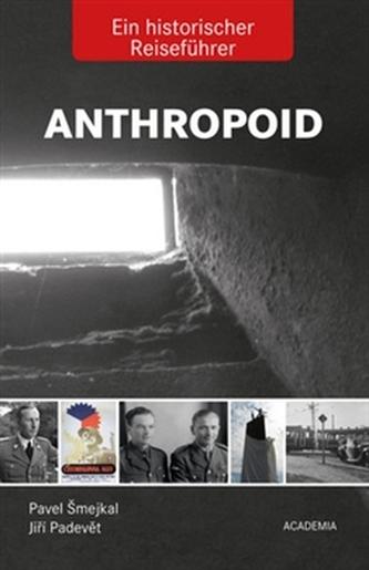 Anthropoid- Ein historicher Reiseführer - Pavel Šmejkal