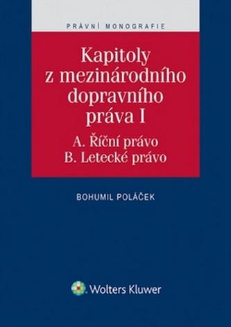 Kapitoly z mezinárodního dopravního práva I