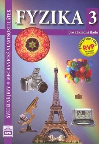 Fyzika 3 pro základní školu RVP
