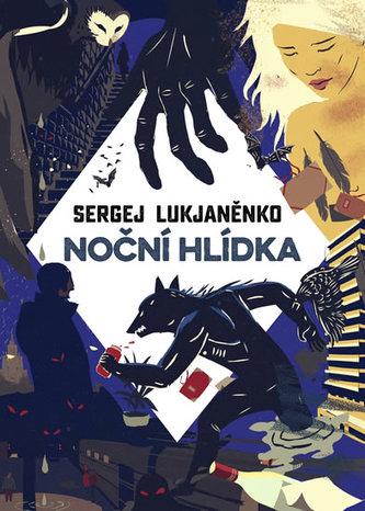 Noční hlídka - Lukjaněnko Sergej