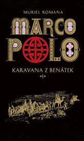 Marco Polo I - Karavana z Benátek