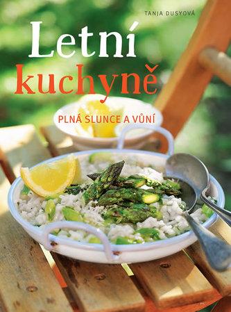 Letní kuchyně plná slunce a vůní - Dusyová Tanja