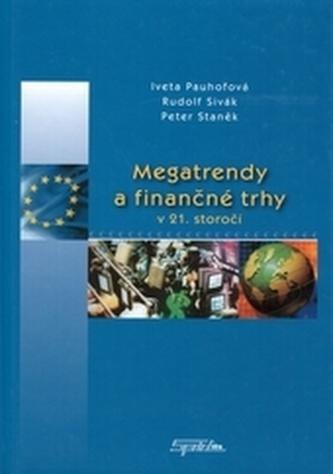 Megatrendy a finančné trhy v 21. storočí