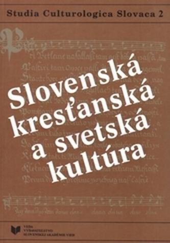Slovenská kresťanská a svetská kultúra II.