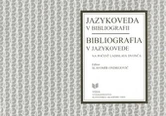 Jazykoveda v bibliografii, bibliografia v jazykovede