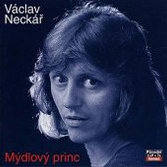 Kolekce 10 Mýdlový princ - CD - Václav Neckář