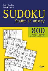 Sudoku - 800 luštěnek a podrobný výklad, jak se zdokonalit - Staňte se mistry