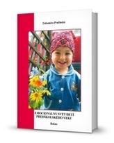 Emocionálny svet detí predškolského veku