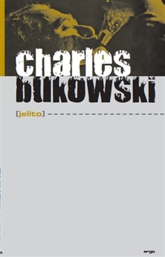 Jelito - Charles Bukowski