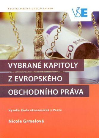 Vybrané kapitoly z evropského obchodného práva