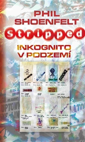 Stripped / Inkognito v podzemí