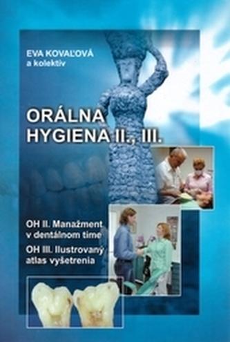 Orálna hygiena II., III.