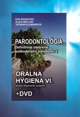 Orálna hygiena VI., 2. doplnené vydanie + DVD