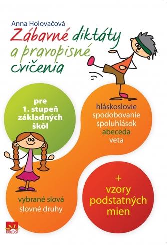 Zábavné diktáty a pravopisné cvičenia pre 1. stupeň ZŠ