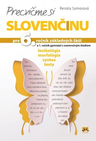 Precvičme si slovenčinu pre 6. ročník základných škôl