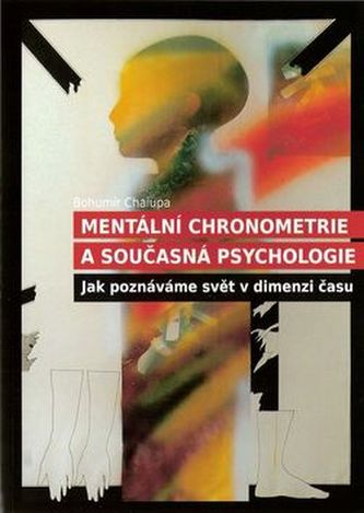 Mentální chronometrie a současná psychologie