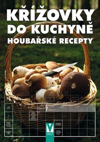 Křížovky do kuchyně – Houbařské recepty