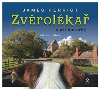 Zvěrolékař a psí historky - James Herriot