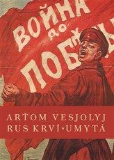 Rus krví umytá