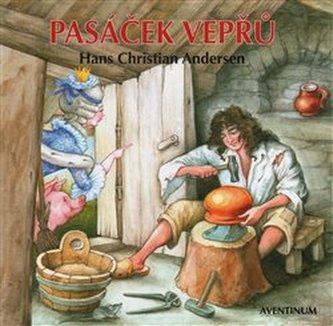 Pasáček vepřů - Andersen, Christian Hans
