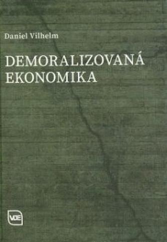 Demoralizovaná ekonomika