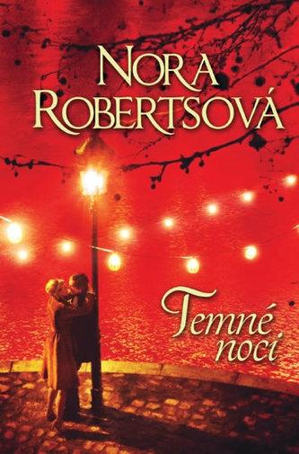 Temné noci - Nora Roberts