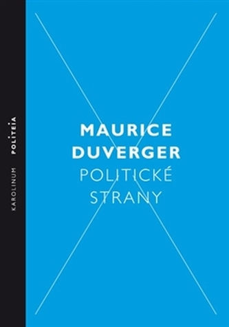 Politické strany - Maurice Duverger
