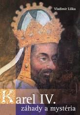 Karel IV. - záhady a mysteria