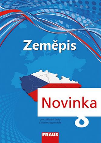 Zeměpis 8 pro ZŠ a VG - UČ (nová generace) - Kolektiv autorů