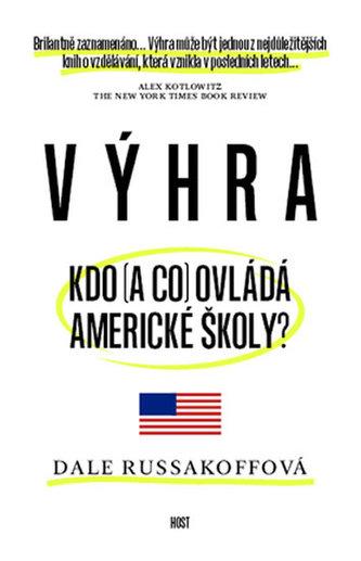 Výhra - Kdo (a co) ovládá americké školy?