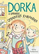 Dorka a opravdu opravdická kamarádka