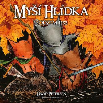 Myší hlídka 1 - Podzim 1152 - Petersen David