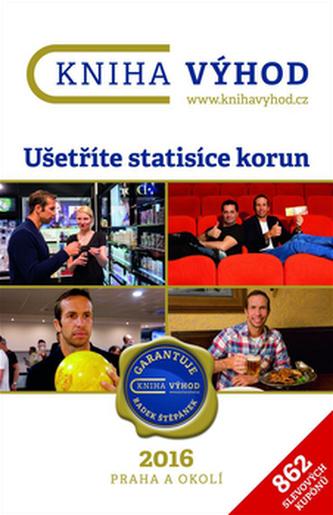 Kniha výhod 2016 Praha a okolí