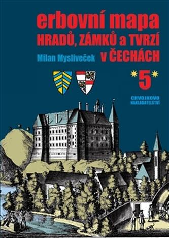 Erbovní mapa hradů, zámků a tvrzí v Čechách 5