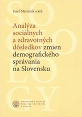 Analýza sociálnych a zdravotných dôsledkov zmien demografického správania na Slovensku