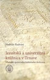 Jezuitská a univerzitná knižnica v Trnave