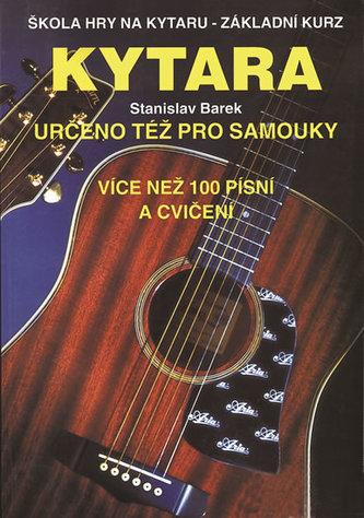 Kytara určeno též pro samouky - Stanislav Barek