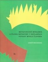 Metaforické myslenie a úloha metafory v explanácii povahy mysle človeka
