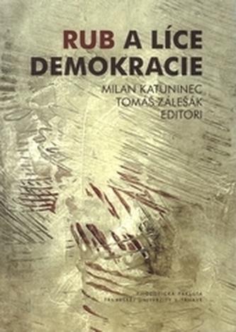 Rub a líce demokracie