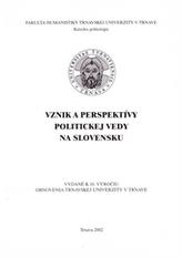 Vznik a perspektívy politickej vedy na Slovensku