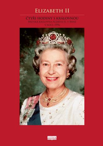 Elizabeth II Čtyři hodiny s královnou