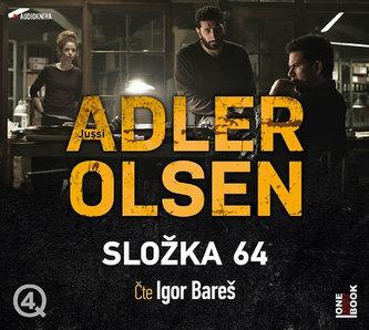 Složka 64 - 2 CDmp3 (Čte Igor Bareš) - Jussi Adler-Olsen