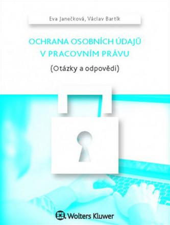 Ochrana osobních údajů v pracovním právu