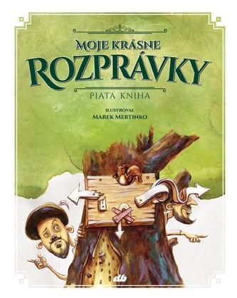 Moje krásne rozprávky V - Marek Mertinko