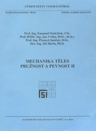Mechanika těles - Pružnost a pevnost II.