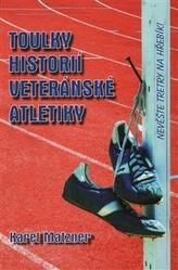 Toulky historií veteránské atletiky