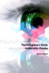 Psychohygiena v živote moderného človeka