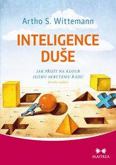 Inteligence duše - Jak přijít na kloub jejímu skrytému řádu
