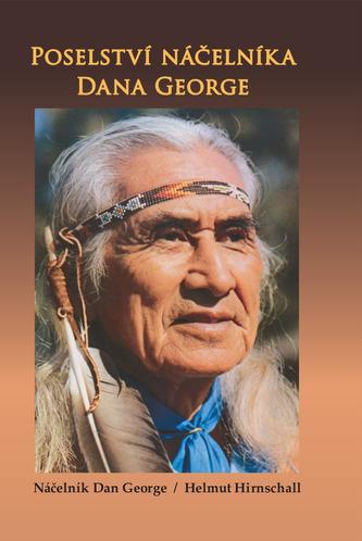 Poselství náčelníka Dana George - 2.vydání