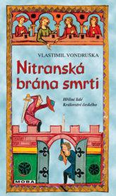 Nitranská brána smrti - Hříšní lidé Království českého